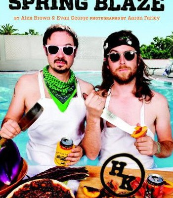 Spring Blaze: A Hot Knives Cookbook Review