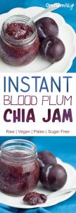 Instant Blood Plum Chia jam @OmNomAlly. This Raw, Vegan, Paleo and Sugar Free condiment is the easiest jam you'll ever make! Chia seed jams are magic!