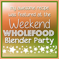 Weekend Wholefood Blender Party - I Was Featured!
