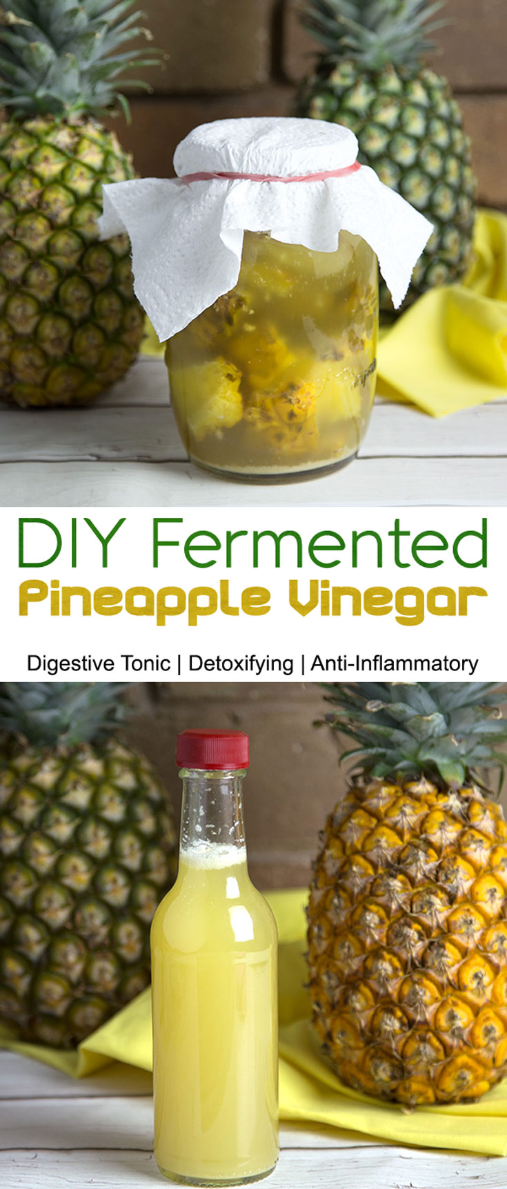 DIY Fermented Pineappl Vinegar @OmNomAlly - Digestive Tonic, Prebiotic, Anti-Inflammatory
