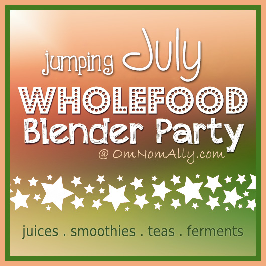 July Wholefood Blender Party