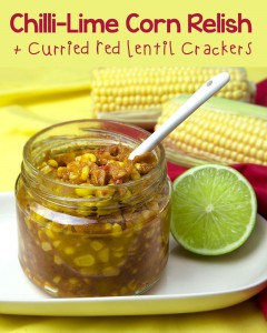 Chilli-Lime Corn Relish + Curried Red Lentil Crackers | Om Nom Ally