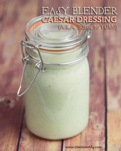 Easy Blender Caesar Dressing @OmNomAlly | This creamy Caesar salad dressing takes under 30 seconds to make in your high powered blender!
