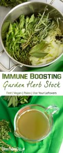 Immune Boosting Garden Herb Stock @OmNomAlly Make this Garden Herb Stock for a flavourful meal base with the extra benefits of antibacterial, anti-inflammatory, and immune boosting actions.