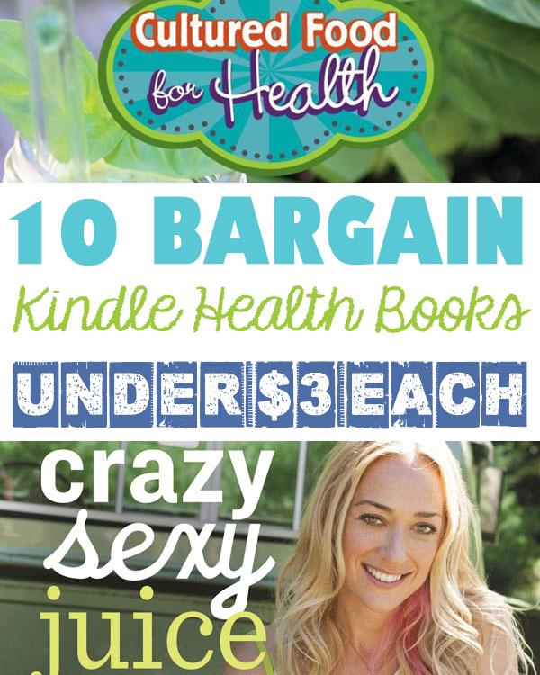 10 Bargain Kindle Health Books Under 3 Dollars Each