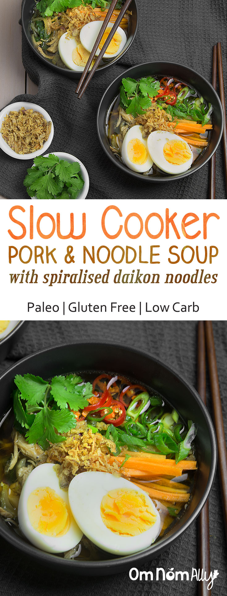 Slow Cooker (Paleo) Pork Noodle Soup with Spiralised Daikon Noodles @OmNomAlly #Glutenfree #Paleo #Low Carb. This slow cooker soup pork and noodle is a joy to come home too after a long day and a pleasure to eat due to it's slippery, gelatinous mouth-feel and aromatic spices