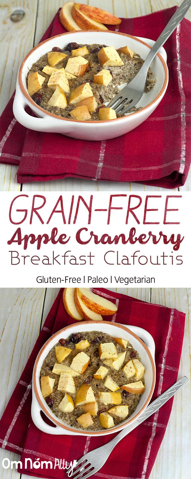 Grain-Free Apple Cranberry Breakfast Clafoutis @OmNomAlly